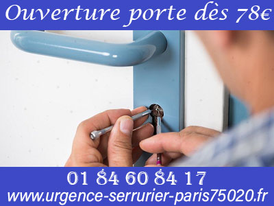 Ouverture de porte Paris 20 pas cher